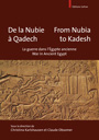 De la Nubie à Qadech / From Nubia to Kadesh