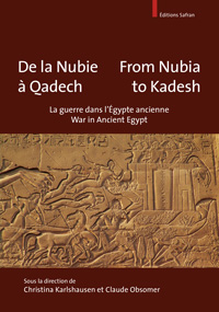 From Nubia to Kadesh. War in Ancient Egypt